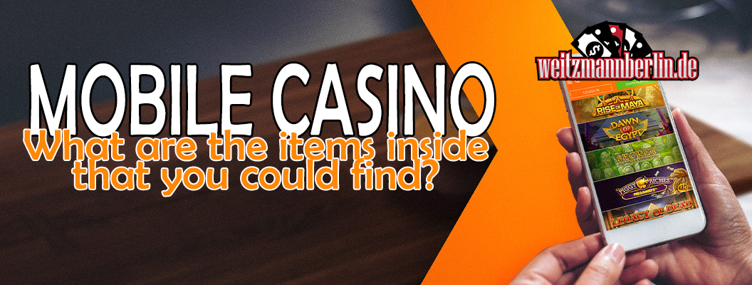 What Are Items You Can Find Inside a Mobile Casino