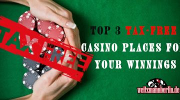 top 3 tax free casino places